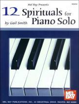 Smith Gail - 12 Spirituals For Piano Solo - Piano