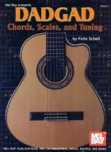 Schell Felix - Dadgad Chords, Scales, And Tuning - Guitar