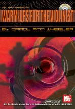 Wheeler Carol Ann - Warm Ups For The Violinist Qwikguide + Cd - Fiddle And Violin