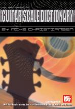 Christiansen Mike - Guitar Scale Dictionary Qwikguide - Guitar