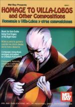 Postlewate Charles - Homage To Villa-lobos And Other Compositions - Guitar