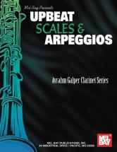 Galper Avrahm - Upbeat Scales And Arpeggios - Clarinet
