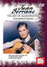 Serrano Juan, The Art Of Accompanying Flamenco Dance - Guitar