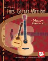 Gonzalez Nelson - Tres Guitar Method - Tres