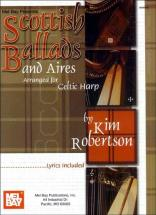 Robertson Kim - Scottish Ballads And Aires Arranged For Celtic Harp - Harp