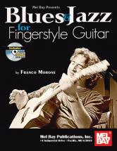 Morone Franco - Blues And Jazz For Fingerstyle Guitar + Cd - Guitar