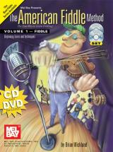Wicklund Brian - The American Fiddle Method, Volume 1 - Cd + Dvd - Fiddle