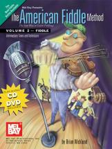 Wicklund Brian - The American Fiddle Method, Volume 2 - Fiddle + Cd + Dvd - Fiddle