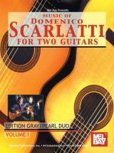 Gray Julian - Music Of Domenico Scarlatti For Two Guitars, Volume 1 - Guitar
