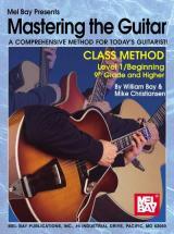Bay William - Mastering The Guitar Class Method Level 1 - Guitar