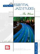 Wilkins Jack - Essential Jazz Etudes...the Blues For Guitar + Cd - Guitar