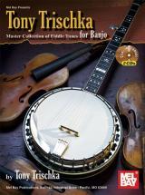 Trischka Tony - Tony Trischka Master Collection Of Fiddle Tunes For Banjo + Cd - Banjo