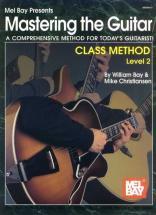Bay William - Mastering The Guitar Class Method Level 2 - Guitar