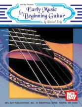 Boyd Michael - Early Music For Beginning Guitar - Guitar