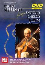 Bellinati Paulo - Paulo Bellinati Plays Antonio Carlos Jobim - Guitar - DVD