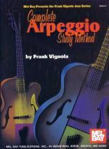 Vignola Frank - Complete Arpeggio Study Method - Guitar