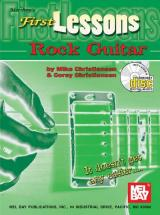 Christiansen Mike - First Lessons Rock Guitar + Cd - Guitar