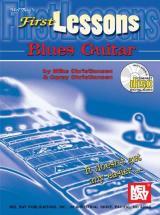 Christiansen C. - First Lessons Blues Guitar + Cd - Guitar