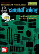 Christiansen C. - Essential Jazz Lines In The Style Of Cannonball Adderley + Cd - B Flat Instruments