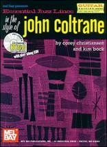 Christiansen C. - Essential Jazz Lines In The Style Of John Coltrane, Guitar Edition + Cd - Guitar