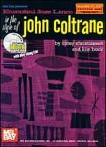 Christiansen C. - Essential Jazz Lines In The Style Of John Coltrane, Bass Clef Edition + Cd - Bass