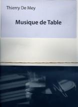De Mey Thierry - Musique De Table - Score and Parts