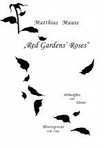Maute Matthias - Red Gardens Roses - Flute A Bec Alto and Piano