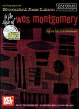 Christiansen C. - Essential Jazz Lines In The Style Of Wes Montgomery + Cd - Guitar