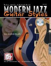 Bush Andre - Modern Jazz Guitar Styles + Cd - Guitar