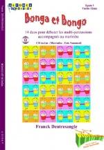 Dentresangle Franck - Bonga Et Bongo + Cd - Multi-percussion Et Autres Instruments