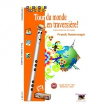 Dentresangle Franck - Tour Du Monde En Traversieres - Flutes
