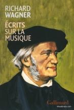 Wagner R. - Ecrits Sur La Musique