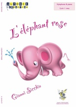 Sicchio Gianni - L'elephant Rose - Xylophone Et Piano