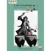 Schmitt Pierre-olivier - A Vos Chaudrons