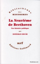 La Neuvieme De Beethoven. Une Histoire Politique