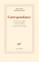 Liszt F., Wagner R. - Correspondance