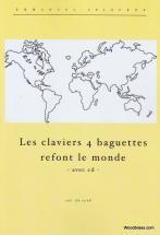 Sejourne E. - Les Claviers A Percussion 4 Baguettes Refont Le Monde  + Cd