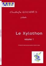 Guichard Ch. - Le Xylothon Vol.1 + Cd
