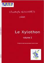 Guichard Ch. - Le Xylothon Vol. 2 - Xylophone Et Piano