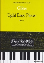 Gliere R. - Eight Easy Pieces Op.43 - Piano