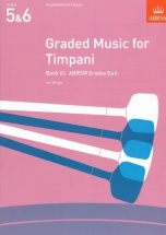 Graded Music For Timpani Vol.iii (grades 5-6)