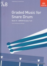 Hathway K./ Wright I. - Graded Music For The Snare Drum, Book Iv