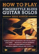 Hanson Mark -  How To Play Fingerstyle Blues Guitar Solos