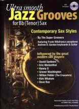 Ultra Smooth Jazz Grooves For Bb (tenor) Sax + Cd