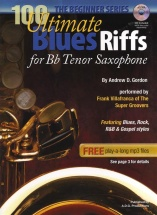 100 Ultimate Blues Riffs - Tenor Saxophone (beginners Series)