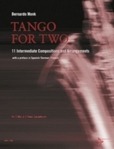 Monk Bernardo -  Tango For Two - 2 Saxophones (alto Or Tenor)