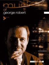 Robert G. - The Music Of George Robert - Melody Instrument In C