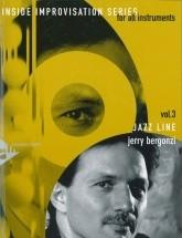 Bergonzi J. - Inside Improvisation Vol. 3 - Jazz Line + Cd