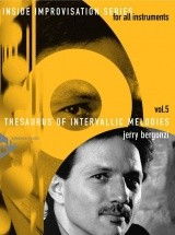 Bergonzi J. - Inside Improvisation Vol. 5 - Thesaurus Of Intervallic Melodies + Cd