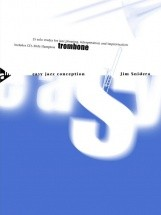 Snidero J. - Easy Jazz Conception For Trombone + Cd